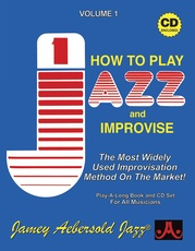Jamey Aebersold Jazz, Volume 1: How to Play Jazz and Improvise