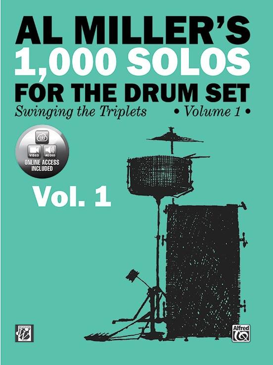 Al Miller's 1,000 Solos for the Drum Set, Volume 1