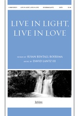 Live in Light, Live in Love