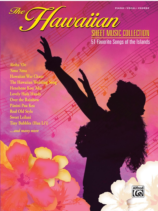 The Hawaiian Sheet Music Collection Pianovocalchords Book