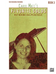 Carol Matz's Favorite Solos, Book 3