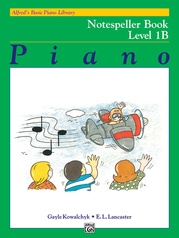 Alfred's Basic Piano Library: Notespeller Book 1B