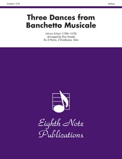 Three Dances (from Banchetto Musicale)
