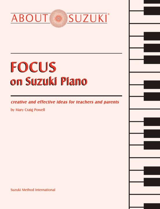 Focus on Suzuki® Piano