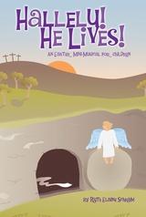 Hallelu! He Lives!
