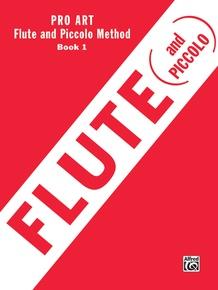 Pro Art Flute and Piccolo Method, Book I