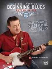 Steve Trovato's Beginning Blues Rhythm Guitar