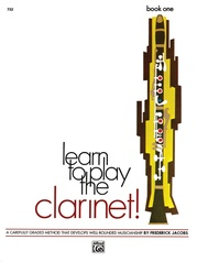 Learn to Play Clarinet! Book 1