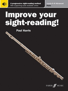 Improve Your Sight-Reading! Flute, Levels 6-8 (Advanced)