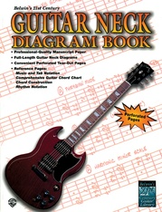 Belwin's 21st Century Guitar Neck Diagram Book