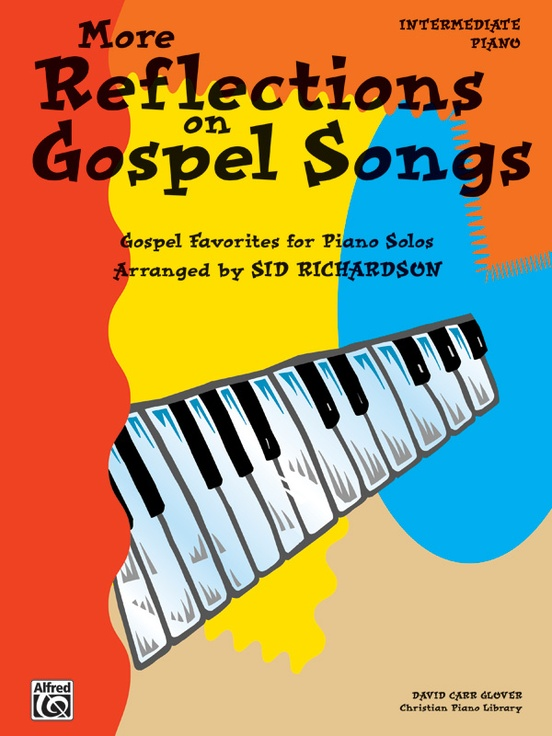 More Reflections on Gospel Songs