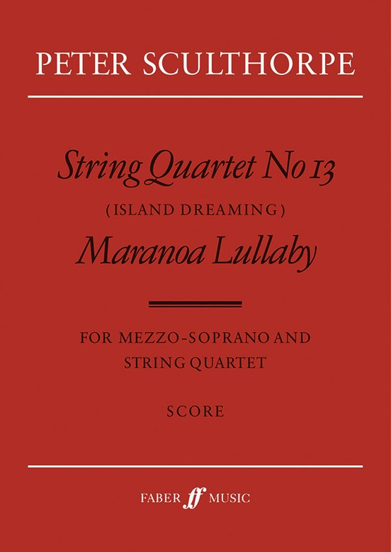String Quartet No. 13 / Maranoa Lillaby