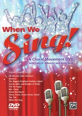 When We Sing! A Choral Movement DVD