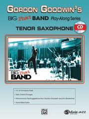 Gordon Goodwin's Big Phat Band Play-Along Series: Tenor Saxophone