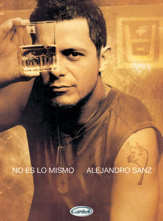 Alejandro Sanz: No Es lo Mismo