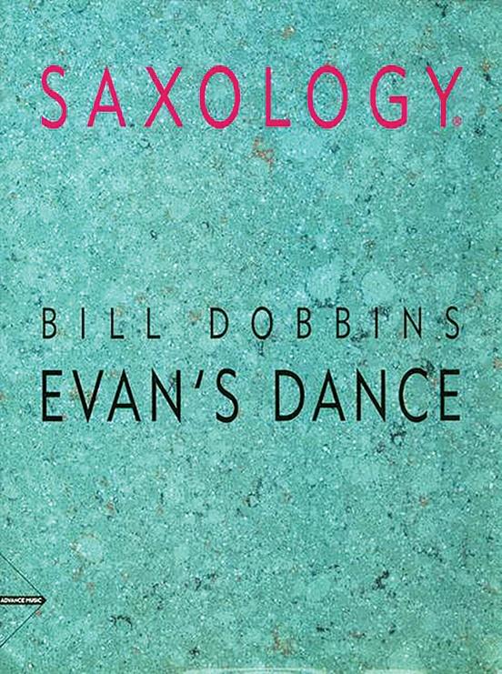 Saxology: Evan's Dance