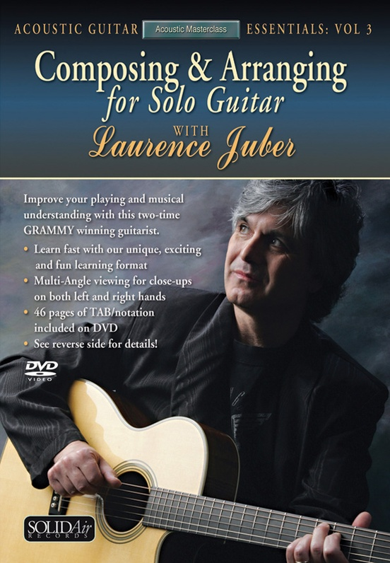 Acoustic Masterclass Series: Composing & Arranging for Solo Guitar (Acoustic Guitar Essentials, Vol. 3)