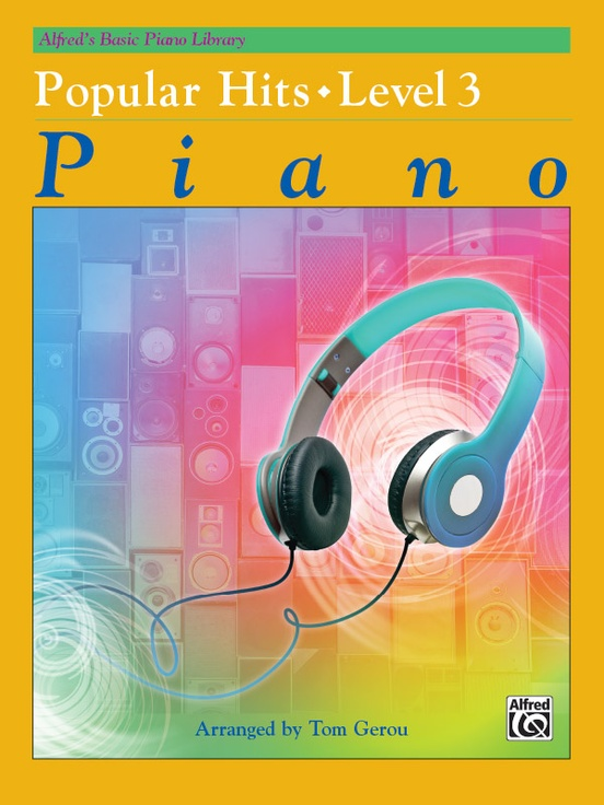 Alfred's Basic Piano Library: Popular Hits, Level 3