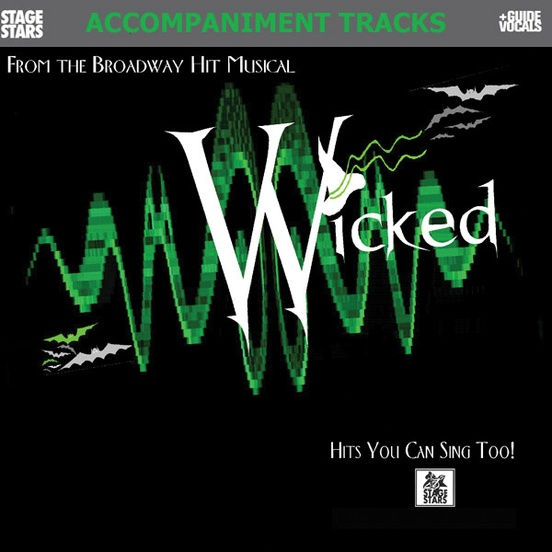 Wicked the Musical: Songs from the Broadway Musical