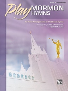 Play Mormon Hymns, Book 2