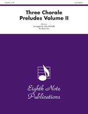 Three Chorale Preludes, Volume II