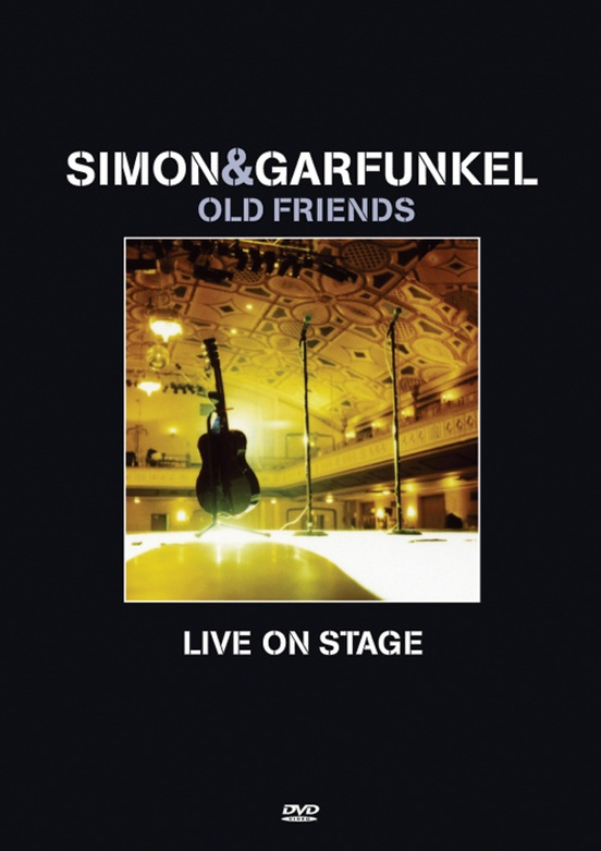 Simon & Garfunkel: Old Friends Live on Stage