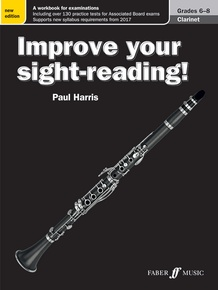 Improve Your Sight-Reading! Clarinet, Grade 6-8 (New Edition)