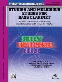 Student Instrumental Course: Studies and Melodious Etudes for Bass Clarinet, Level III