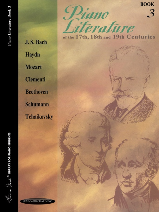 Piano Literature of the 17th, 18th, and 19th Centuries, Book 3