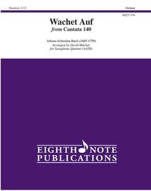 Wachet Auf from <i>Cantata 140</i>