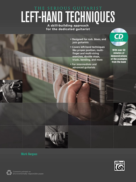 The Serious Guitarist: Left-Hand Techniques
