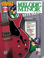 Guitar Secrets: Melodic Minor Revealed