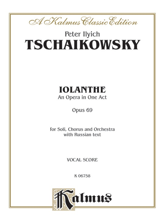 Iolanthe, Opus 69 - An Opera in One Act