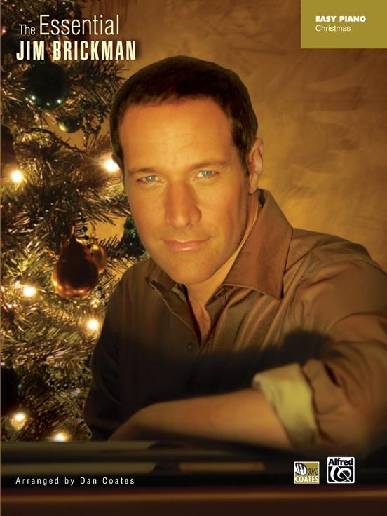 The Essential Jim Brickman: Christmas: Piano Book: Jim Brickman