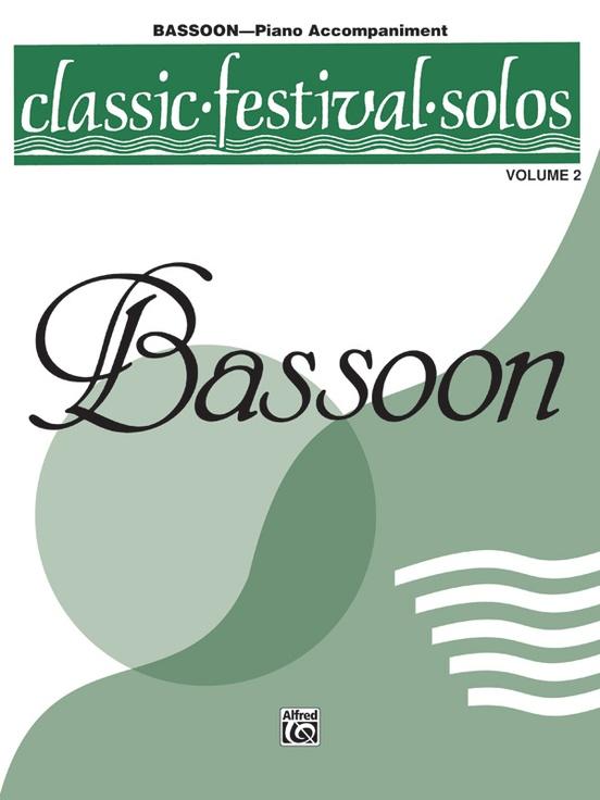Classic Festival Solos (Bassoon), Volume 2 Piano Acc.
