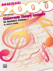 Music 2000: Classroom Theory Lessons for Secondary Students, Volume I Student Workbook