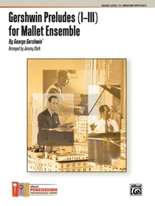 Gershwin Preludes (I--III) for Mallet Ensemble
