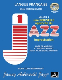 Jamey Aebersold Jazz, Volume 1: How to Play Jazz and Improvise (French Edition)