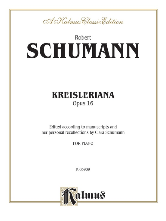 Kreisleriana, Opus 16