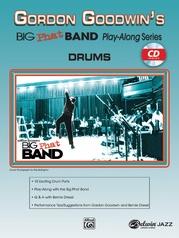 Gordon Goodwin's Big Phat Band Play-Along Series: Drums