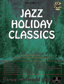 Jamey Aebersold Jazz, Volume 78: Jazz Holiday Classics
