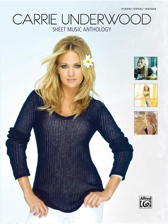 Carrie Underwood: Sheet Music Anthology
