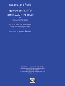 <I>Rhapsody in Blue,</I> Andante and Finale from