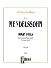Organ Works, Opus 37 and Opus 65