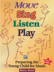 Move, Sing, Listen, Play (Revised)