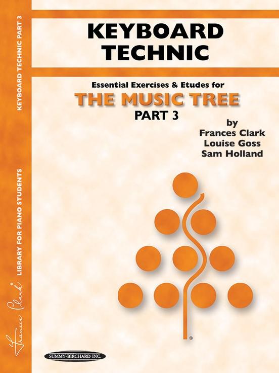 The Music Tree: Keyboard Technic, Part 3