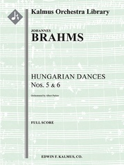 Hungarian Dances Nos. 5 and 6