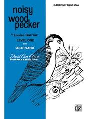 Noisy Woodpecker