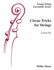 Circus Tricks for Strings