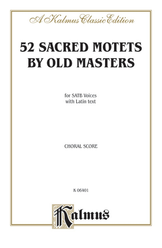 Sacred Motets (52) by Old Masters